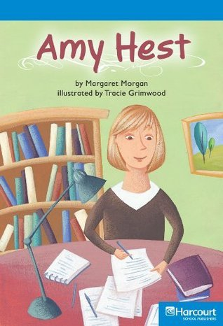 Amy Hest  by  Margaret Morgan