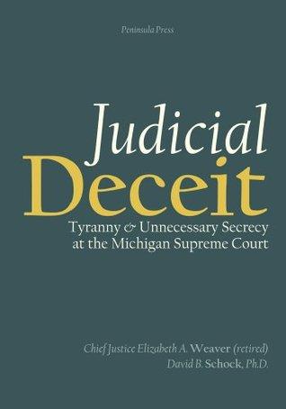 Judicial Deceit  by  David Schock