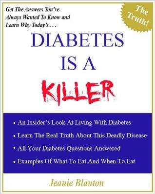 Diabetes Is A Killer Jeanie Blanton