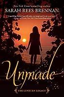 Unmade (The Lynburn Legacy #3)