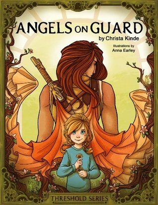 Angels on Guard (Threshold Series)  by  Christa Kinde