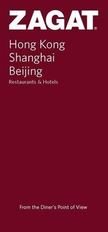 Zagat Hong Kong Restaurants & Hotels Zagat Survey