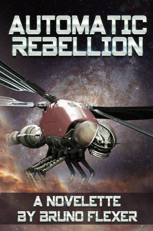 Automatic Rebellion Bruno Flexer