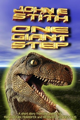 One Giant Step  by  John E. Stith