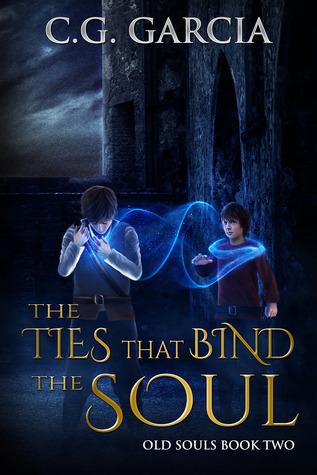 The Ties That Bind the Soul (Old Souls #2) C.G. Garcia
