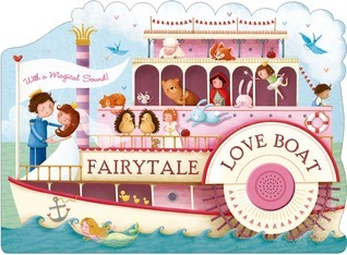 Fairytale Love Boat  by  Roger Priddy