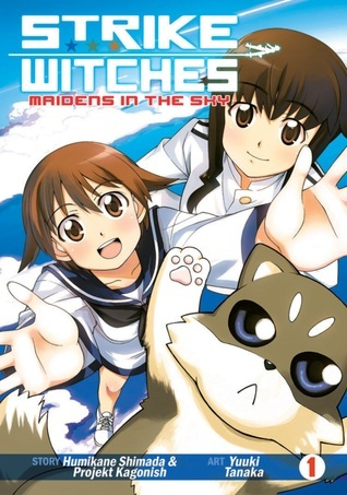Strike Witches: Maidens in the Sky Vol. 1 Humikane Shimada