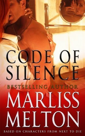 Code of Silence (Seal Team 12, #7.5)  by  Marliss Melton