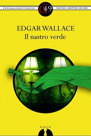 Il nastro verde  by  Edgar Wallace