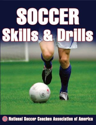 Soccer Coaching Bible  by  National Soccer Coaches Association of America