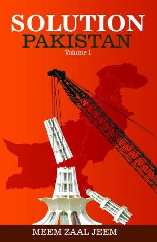 Solution Pakistan, Volume I Meem Zaal Jeem
