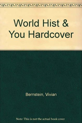 World History And You  by  Vivian Bernstein