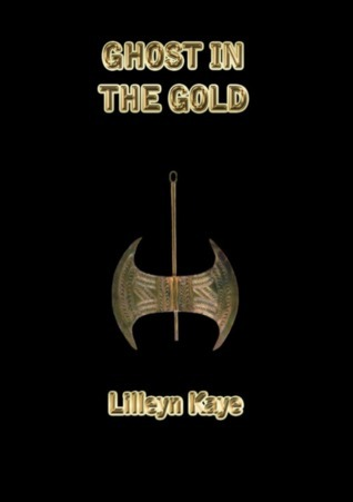 Ghost in the Gold  by  Lilleyn Kaye