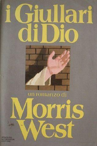 I giullari di Dio Morris L. West