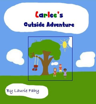 Carlees Outside Adventure Laurie Fahy
