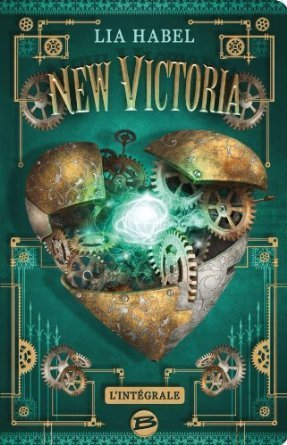 New Victoria, lintégrale (Gone with the Respiration, #1-2) Lia Habel