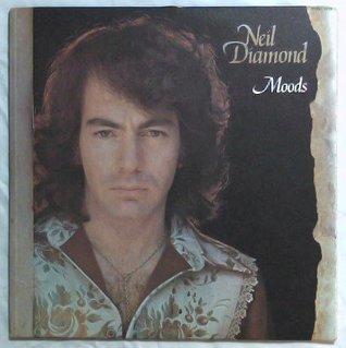 Neil Diamond - Moods  by  Neil Diamond