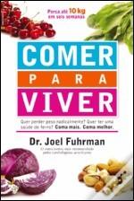 Comer para Viver  by  Joel Fuhrman