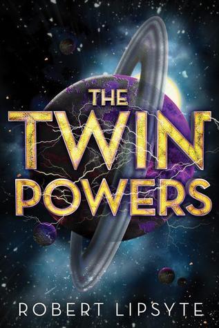 The Twin Powers Robert Lipsyte