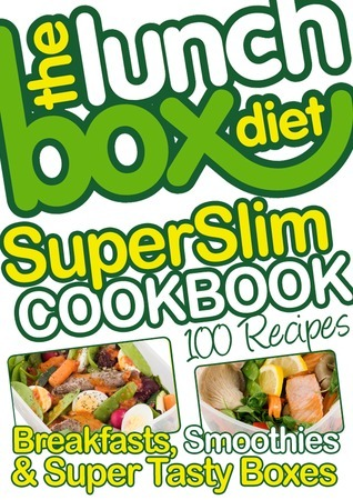 The Lunch Box Diet Superslim Cookbook  by  Simon Lovell