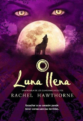 Luna llena  by  Rachel Hawthorne