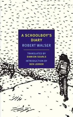A Schoolboys Diary and Other Stories (New York Review Books Classics)  by  Robert Walser