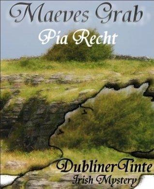 Maeves Grab: Eine Sorley O Cearnaigh Geschichte Pia Recht