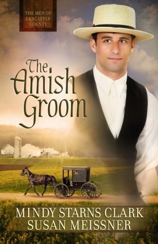 The Amish Groom  by  Mindy Starns Clark