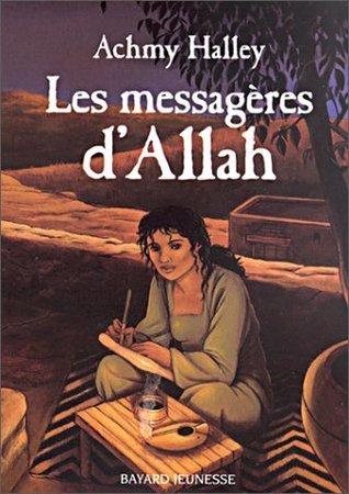 Les messagères dAllah  by  Achmy Halley