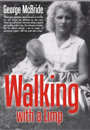 Walking With a Limp George McBride