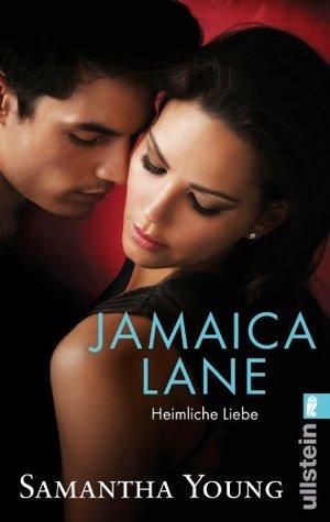 Jamaica Lane - Heimliche Liebe (Edinburgh Love Stories, #3) Samantha Young