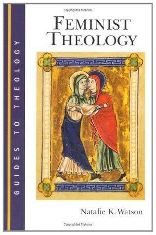 Feminist Theology Natalie K. Watson