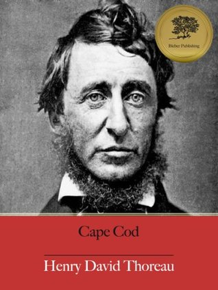 Cape Cod [Illustrated]  by  Henry David Thoreau