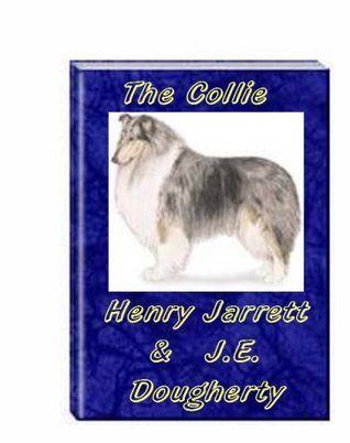 The Collie  by  Henry Jarrett