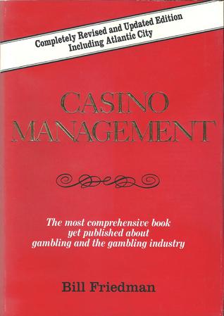 Casino Management Bill Friedman