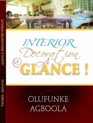 Interior Decoration @ A Glance! Olufunke Agboola