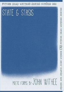 State & Stasis John Withee