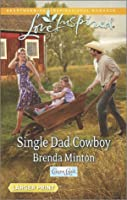 Single Dad Cowboy (Cooper Creek - Book 9) Brenda Minton