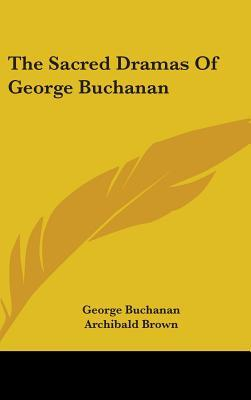 A Dialogue on the Law of Kingship Among the Scots: A Critical Edition and Translation of George Buchanans de Jure Regni Apud Scotos Dialogus George Buchanan