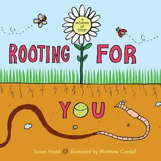 Rooting for You  by  Susan Hood