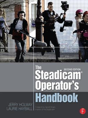 The Steadicam Operators Handbook  by  Jerry Holway