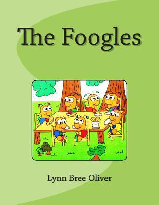 The Foogles Lynn Bree Oliver