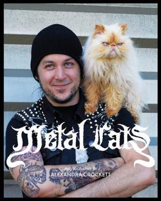 Metal Cats Alexandra Crockett