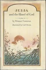 Julia and the Hand of God  by  Eleanor Cameron