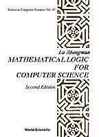 Mathematical Logic for Computer Science Lu Zhongwan