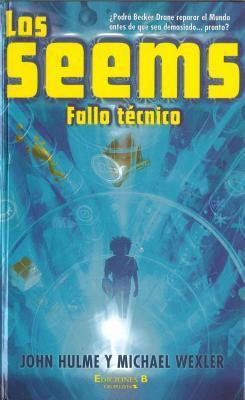 Seems, Los. Fallo tecnico (Los Seems/ Seems) John Hulme