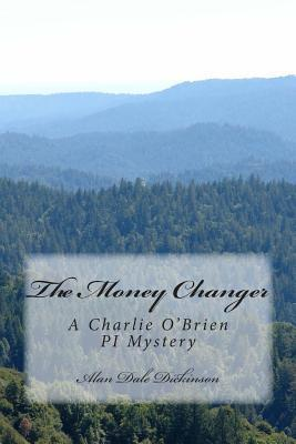 The Money Changer  by  Alan Dale Dickinson