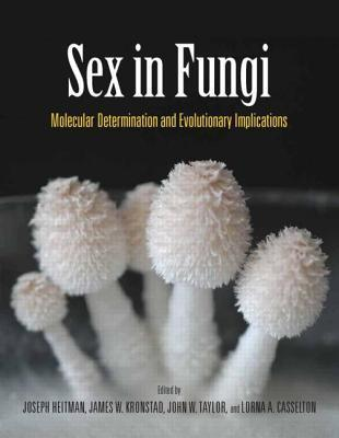 Sex in Fungi: Molecular Determination and Evolutionary Implications  by  Joseph Heitman