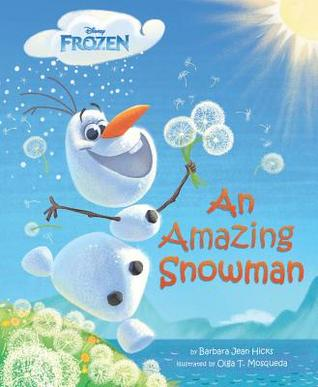 An Amazing Snowman Barbara Jean Hicks
