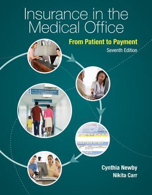 Combo: Insurance in the Medical Office: From Patient to Payment with Connect Plus Access Card Nikita Carr